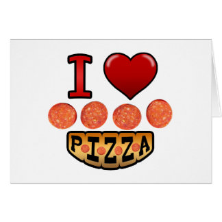 I love pepperoni pizza. card