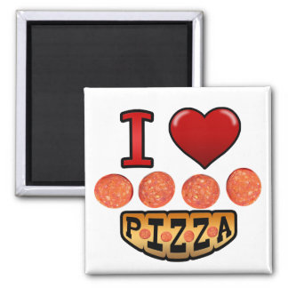 I love pepperoni pizza. magnet