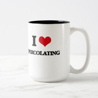 I Love Percolating Two-Tone Coffee Mug