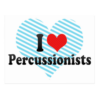 I Love Percussionists Post Cards