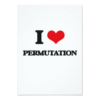 I Love Permutation 5x7 Paper Invitation Card