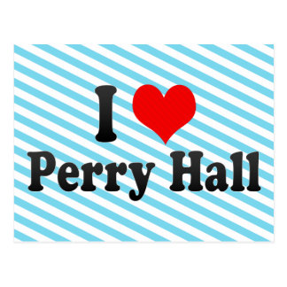 I Love Perry Hall, United States Post Cards