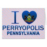 I Love Perryopolis, PA Card