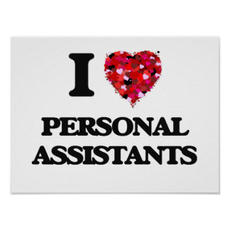 I love Personal Assistants Poster
