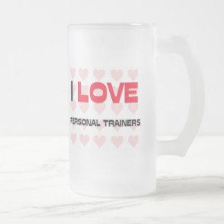 I LOVE PERSONAL TRAINERS COFFEE MUG