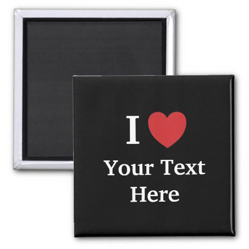 I Love Personalisable Fridge Magnet _ Black