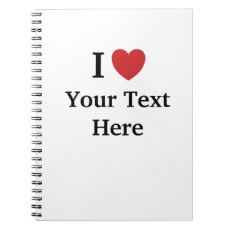 I Love Personalisable Notebook - Add Text