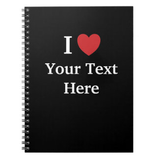 I Love Personalised Notebook - Black - Add Text
