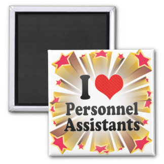 I Love Personnel Assistants Magnet