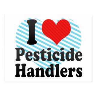 I Love Pesticide Handlers Postcard