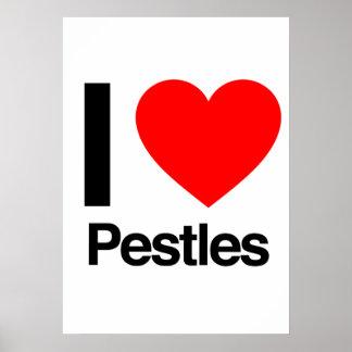 i love pestles poster