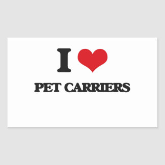 I Love Pet Carriers Rectangle Sticker