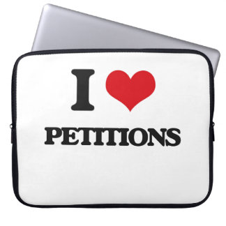 I Love Petitions Laptop Sleeve