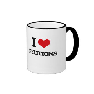 I Love Petitions Ringer Coffee Mug