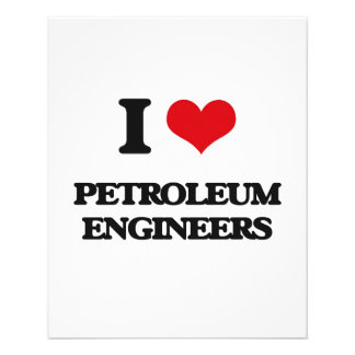 I love Petroleum Engineers Personalized Flyer