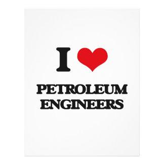 I love Petroleum Engineers Custom Flyer