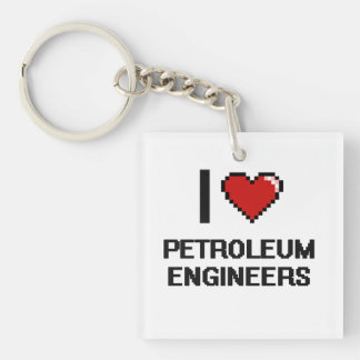 I love Petroleum Engineers Single-Sided Square Acrylic Keychain