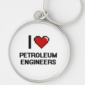 I love Petroleum Engineers Silver-Colored Round Keychain
