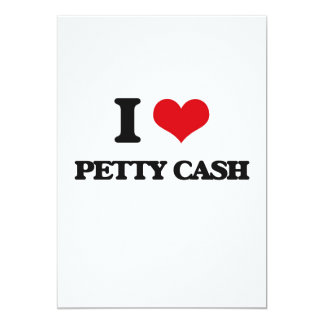 """I Love Petty Cash 5"""" X 7"""" Invitation Card"""