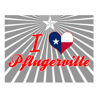I Love Pflugerville, Texas Post Cards