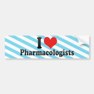 I Love Pharmacologists Car Bumper Sticker