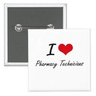I love Pharmacy Technicians 2 Inch Square Button