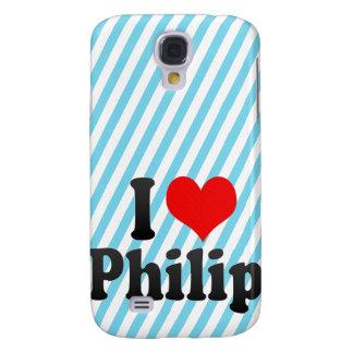 I love Philip Samsung Galaxy S4 Cover