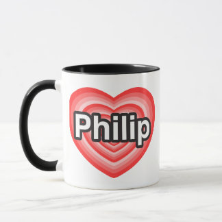 I love Philip. I love you Philip. Heart Mug