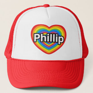 I love Phillip. I love you Phillip. Heart Trucker Hat