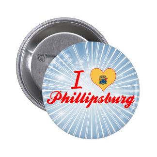 I Love Phillipsburg New Jersey Button