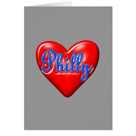I Love Philly Card
