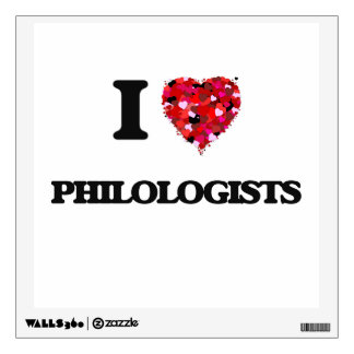 I love Philologists Wall Decal
