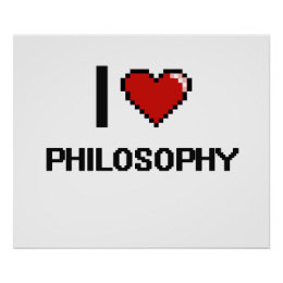 I Love Philosophy Digital Design Poster