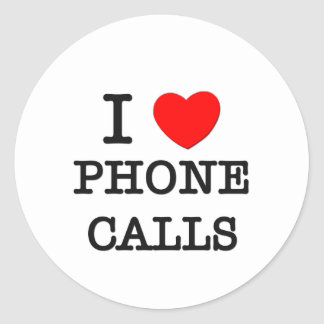 I Love Phone Calls Classic Round Sticker
