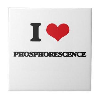 I Love Phosphorescence Ceramic Tiles