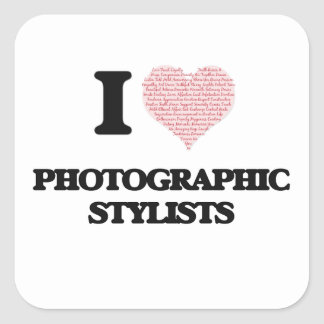 I love Photographic Stylists (Heart made from word Square Sticker