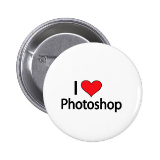 I love photoshop pinback button