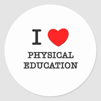 I Love Physical Education Classic Round Sticker