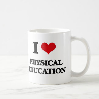 I Love Physical Education Coffee Mug