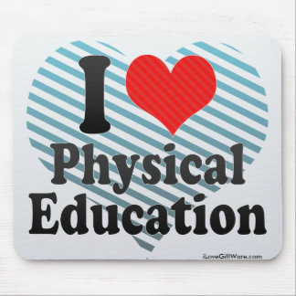 I Love Physical Education Mouse Pad