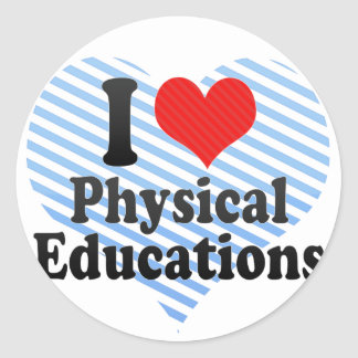 I Love Physical Educations Round Stickers