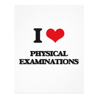 """I Love Physical Examinations 8.5"""" X 11"""" Flyer"""