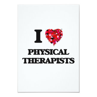 I love Physical Therapists 3.5x5 Paper Invitation Card