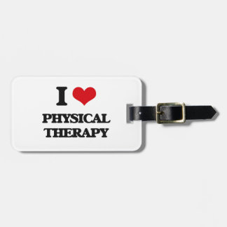 I Love Physical Therapy Luggage Tag