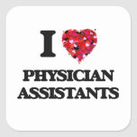 I love Physician Assistants Square Sticker