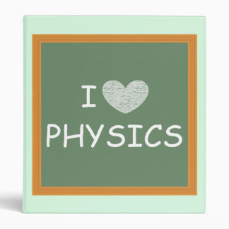 I Love Physics 3 Ring Binder