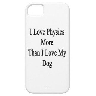 I Love Physics More Than I Love My Dog iPhone SE/5/5s Case