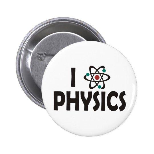 I Love Physics Pinback Button