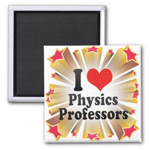 I Love Physics Professors 2 Inch Square Magnet