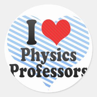 I Love Physics Professors Round Sticker